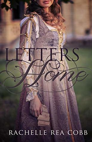 Letters Home: A Christmas Short Story by Rachelle Rea Cobb (5 star review)