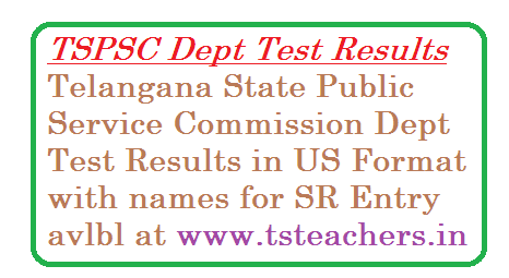 TSPSC Dept Test Result | Telangana State Public Service Commission Departmental Test Results with names for SR Entry | TS PSC Dept Test Results in US Format for Service Register Entry | Dept test Results EOT Paper Code 141 GOT Paper Code 88 & 97 Special Language Paper Code 37 Results in US Format tspsc-departmental-test-results-with-names-us-format-for-sr-entry