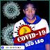 Big Leo - COVID-19 (Prod. Granda Music Studio) 2020 | Download Mp3
