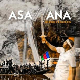 MUSIC: Jah Wondah Ft. Blackgeez– Asawana