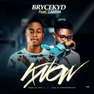 Brycekyd – Know ft Lakrim Tyla