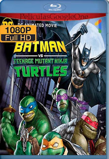 Batman vs Las Tortugas Ninja[2019] [1080p BRrip] [Latino- Ingles] [GoogleDrive] LaChapelHD