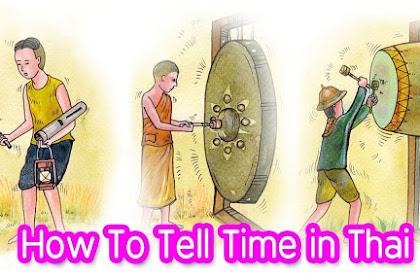 Menyatakan Waktu Dalam Bahasa Thai