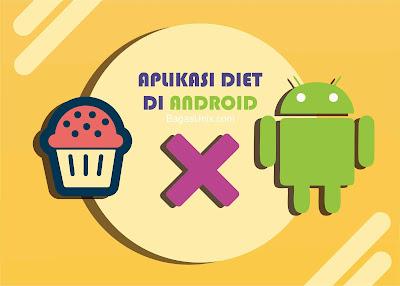 5 Aplikasi Diet di Android Membantu Menurunkan Berat Badan