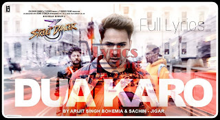 Dua Karo-Street Dancer 3D Lyrics