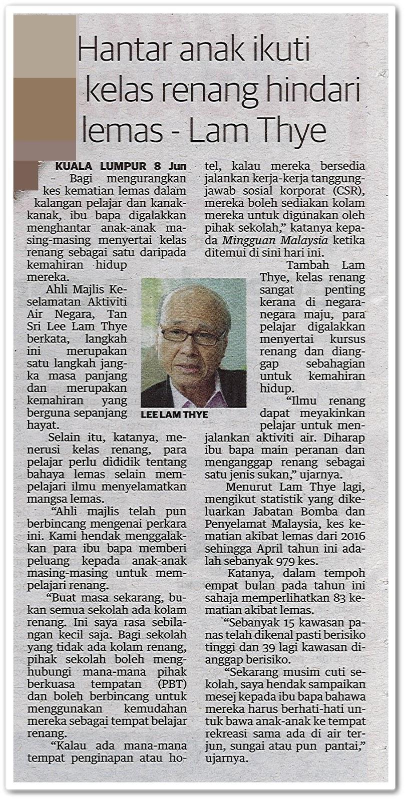 Hantar anak ikuti kelas renang hindari lemas ; Lam Thye - Keratan akhbar Utusan Malaysia 9 Jun 2019