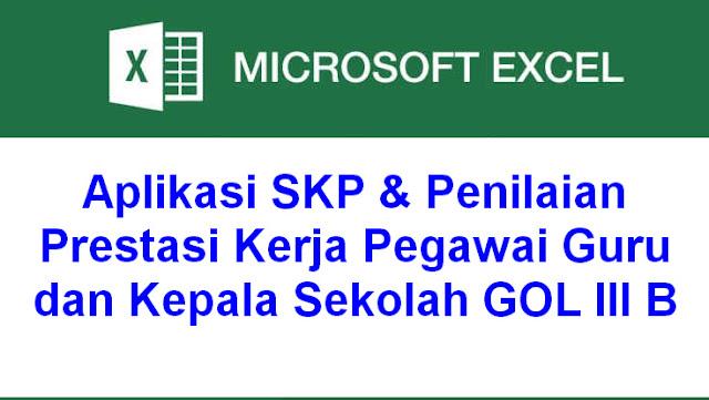 Aplikasi SKP & Penilaian Prestasi Kerja Pegawai Guru dan Kepala Sekolah GOL III B