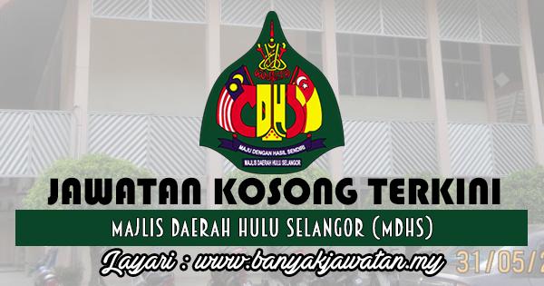Jawatan Kosong 2017 di Majlis Daerah Hulu Selangor (MDHS) www.banyakjawatan.my