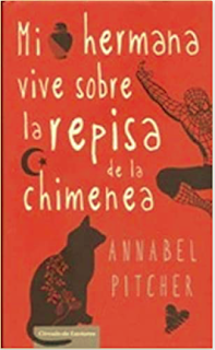 """Mi hermana vive sobre la repisa de la chimenea"" de Annabel Pitcher"