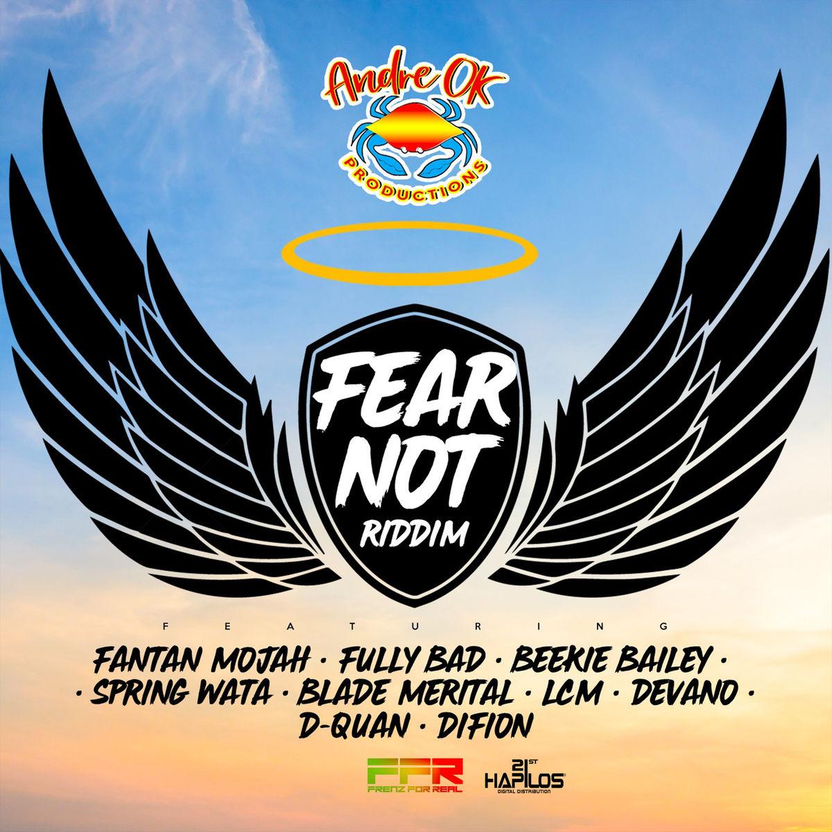 FEAR NOT RIDDIM (REGGAE) - ANDREOKPRODUCTION - 2018 ~ Reggae