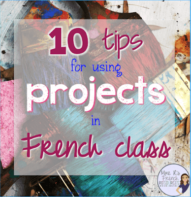 10 tips for using projects in French class