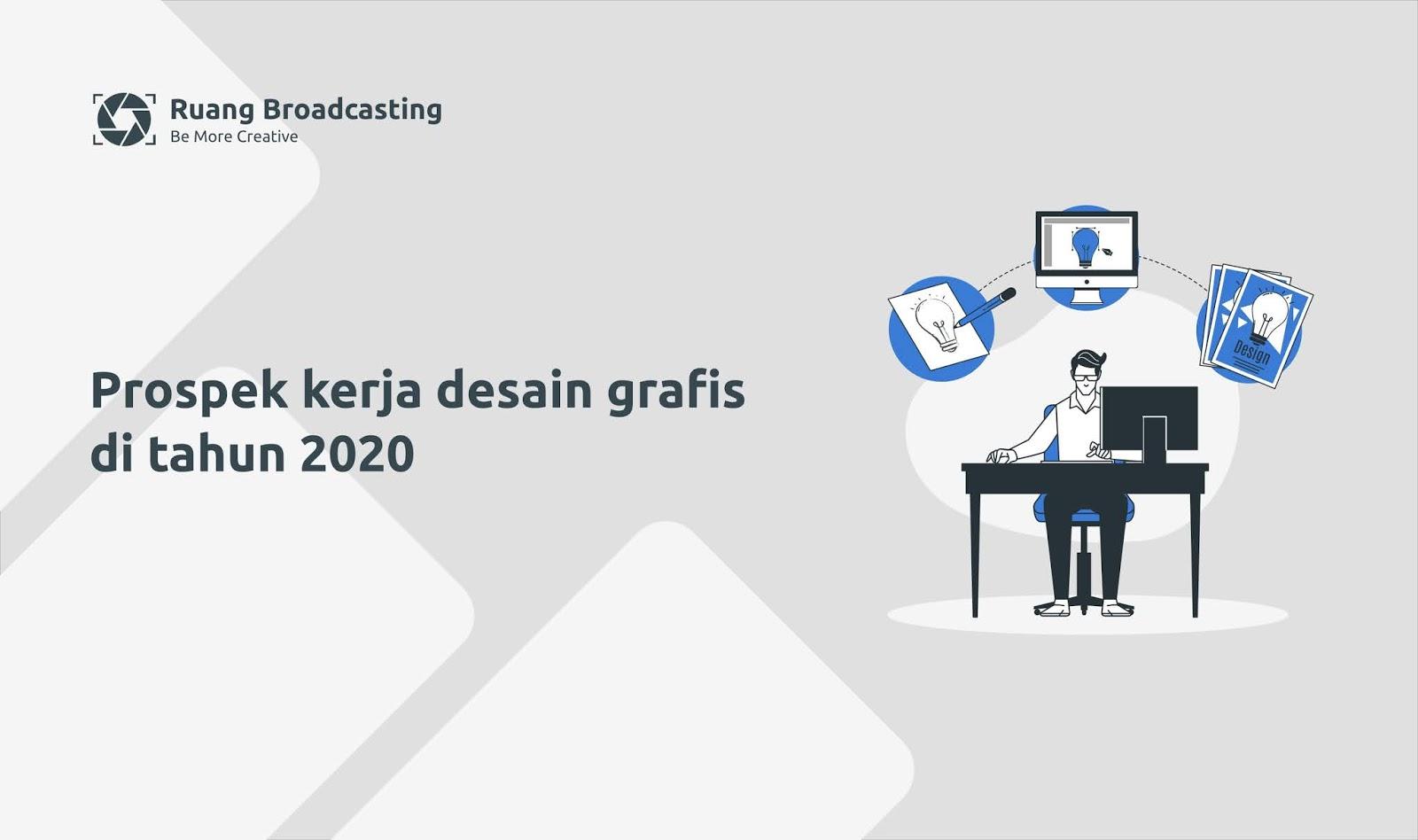 Prospek kerja desain grafis di tahun 2020