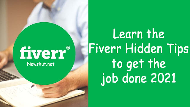 Learn the Fiverr Hidden Tips to get the job done 2021