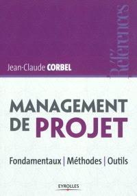 Télécharger Management de projet fondamentaux - méthodes - outils PDF gratuit