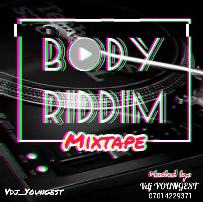 "[Mixtape] Dj youngest - ""Body Riddim"""