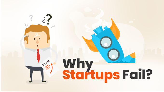Why Most Of The Startup Fails? -10 Reasons Why Startups Fail.
