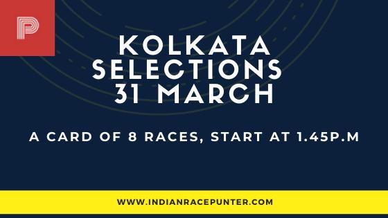 Kolkata Race Selections 31 March