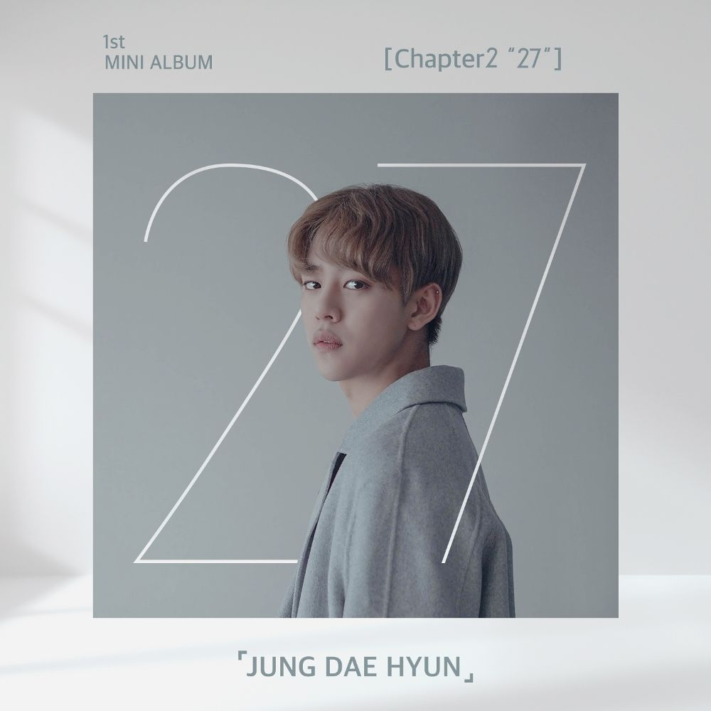 "JUNG DAE HYUN – Chapter2 ""27"" – EP"
