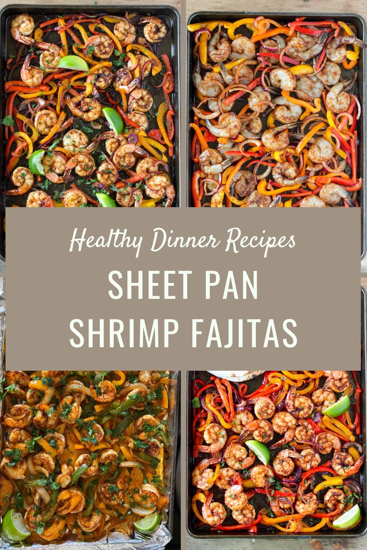 Healthy Dinner Recipes - Sheet Pan Shrimp Fajitas