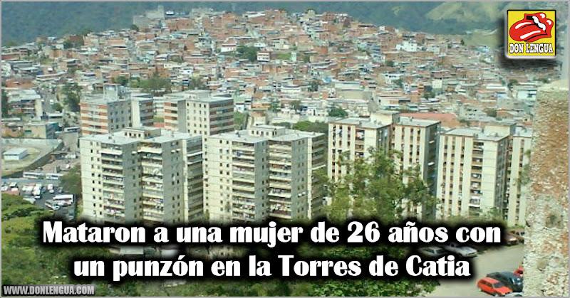 Mataron a una mujer de 26 años con un punzón en la Torres de Catia
