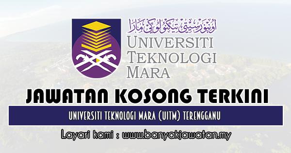 Jawatan Kosong 2019 di Universiti Teknologi Mara (UiTM) Terengganu