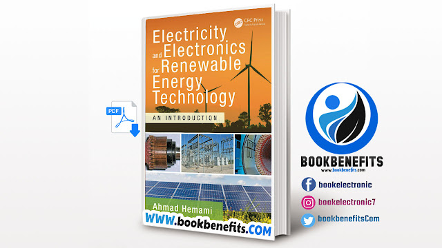 Electricity and Electronics for Renewable Energy Technology By Ahmad Hemami
