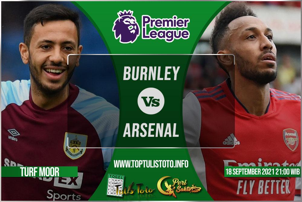 Prediksi Burnley vs Arsenal 18 September 2021