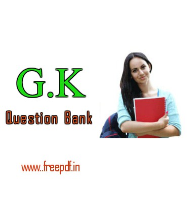 10000 General Knowledge(GK) Question Bank PDF Download