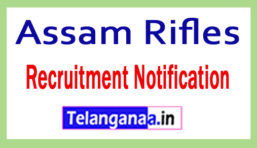 Assam Rifles Recruitment Notification