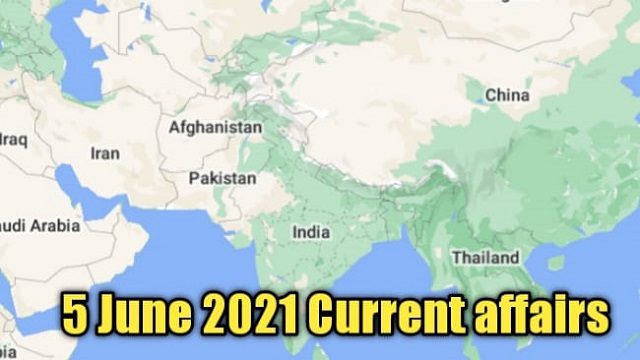 5 june 2021 current affairs in hindi - gk today current affairs in hindi