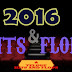 2016 HITS AND FLOPS