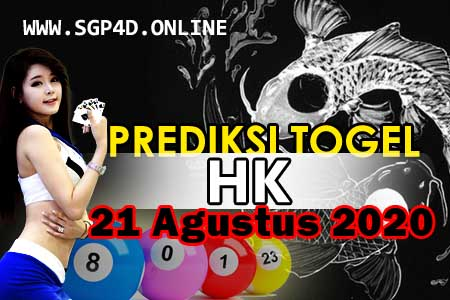 Prediksi Togel HK 21 Agustus 2020