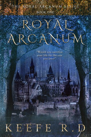 Royal Arcanum by Keefe R.D