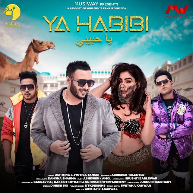 Ya Habibi Lyrics – Ash King ft. Kangna Sharma