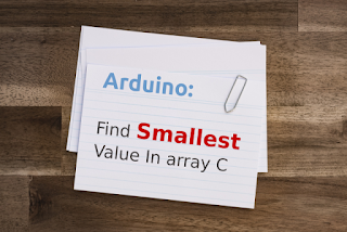 How to Find Smallest Value in Array in C Arduino
