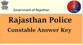 Rajasthan Police Constable Answer Key 2020,Rajasthan Police Constable,Rajasthan Police Constable Answer Key,Rajasthan Police,rajasthan news,job alert
