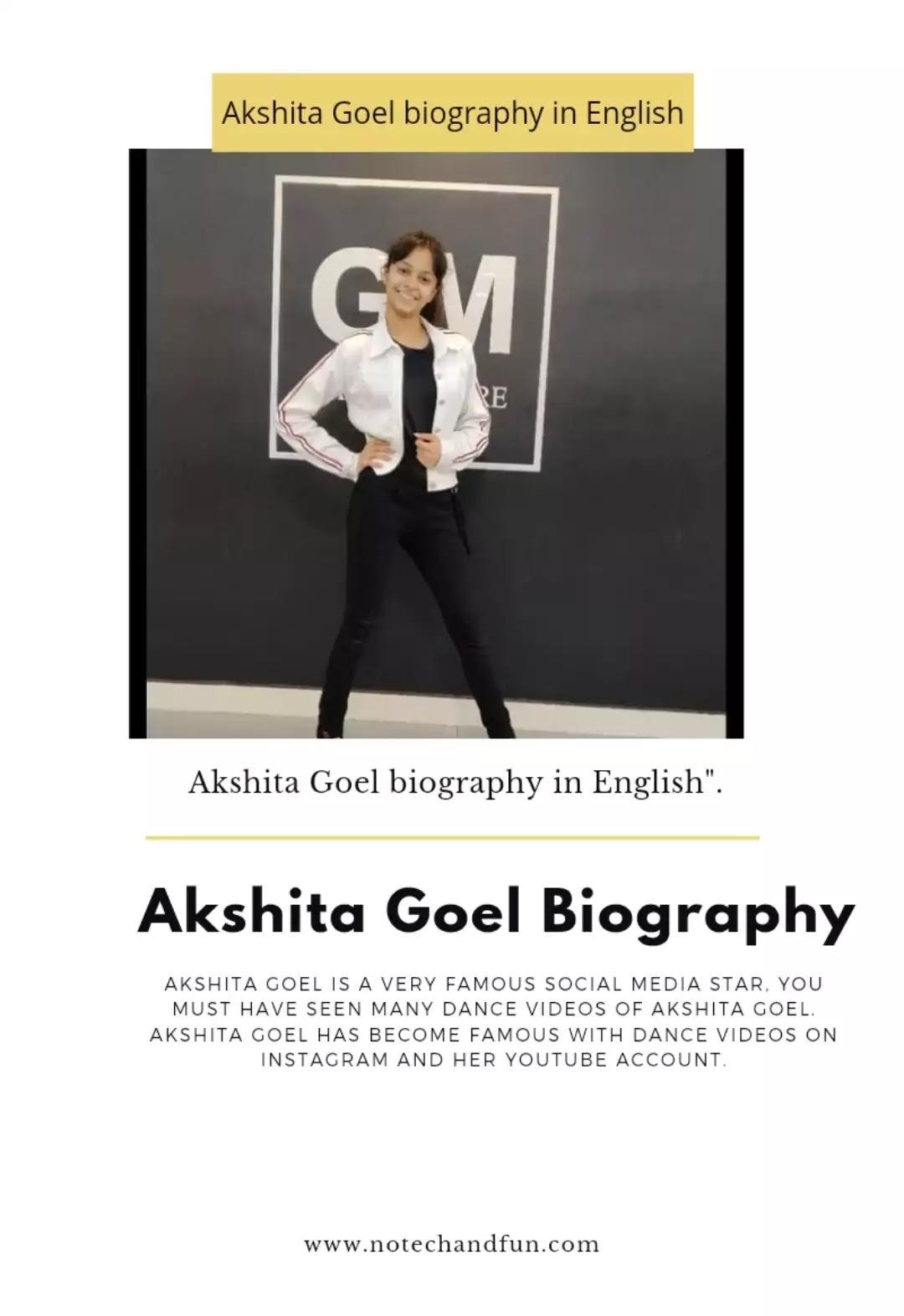 Akshita Goel  biography in English