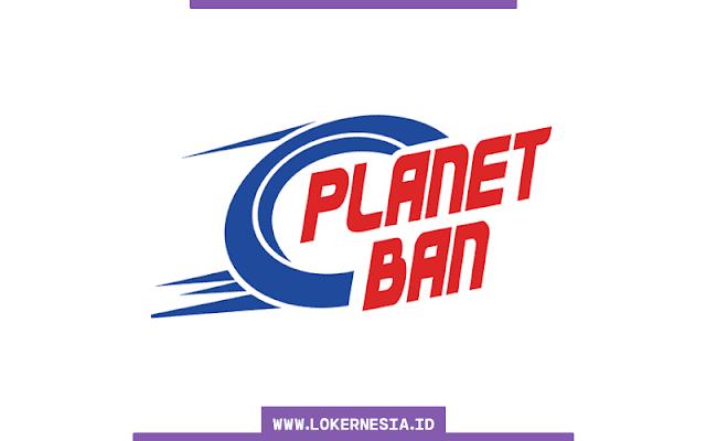 Lowongan Kerja Planet Ban Semarang Oktober 2020