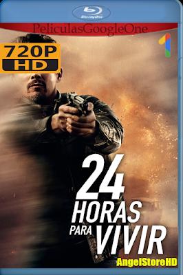 24 Horas Para Vivir (2017) [720] [Latino-Inglés] [Google Drive]