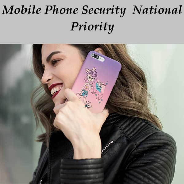 Mobile+Phone+Security+National+Priority