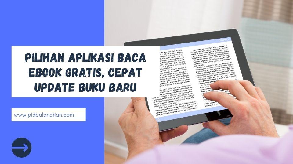 Aplikasi baca ebook gratis, cepat update buku baru