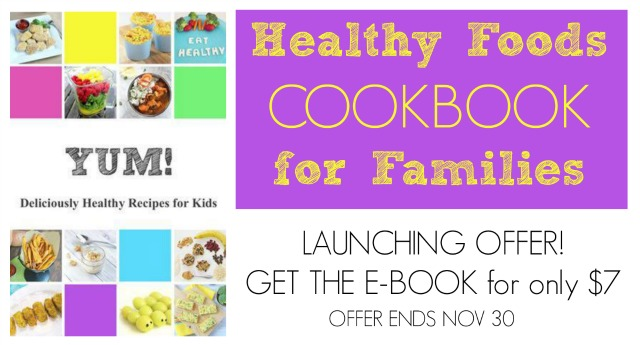 Yum! Deliciously Healthy Recipes for Kids cookbook