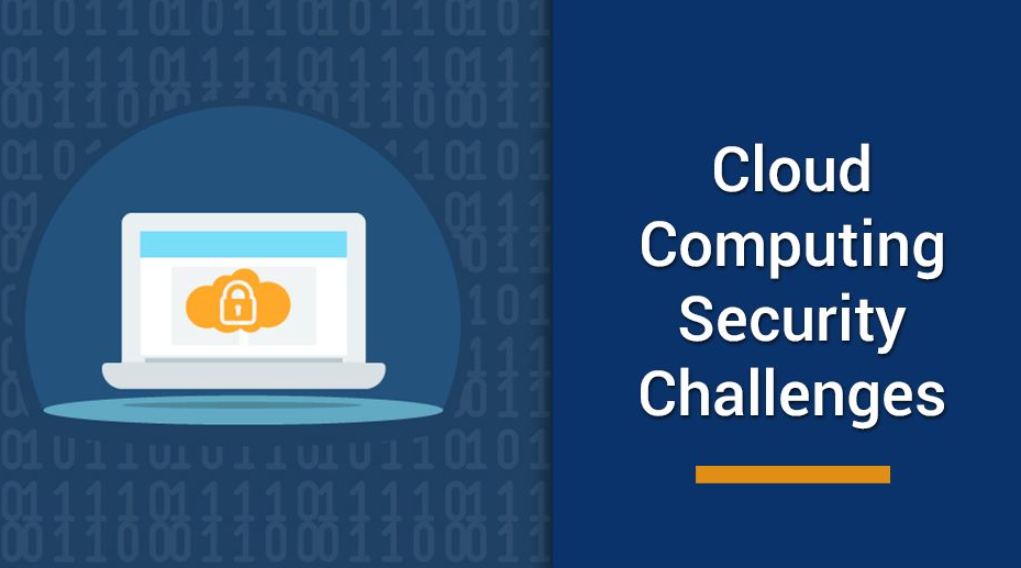 5 Cloud Security Challenges and Risks to Be Aware of