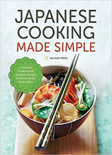 Japanese Cooking Made Simple: A Japanese Cookbook with Authentic