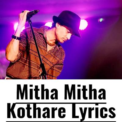 Mitha Mitha Kothare Lyrics
