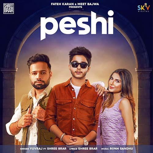 Peshi Lyrics – Yuvraj X Shree Brar