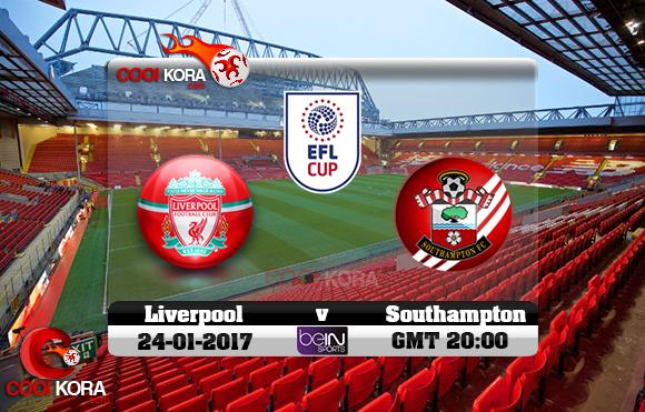 مشاهدة مباراة ليفربول وساوثهامتون اليوم 25-1-2017 في كأس الرابطة الإنجليزية