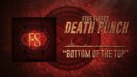 Bottom of the Top Lyrics - Five Finger Death Punch
