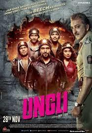 Ungli 2014 Hindi Movie