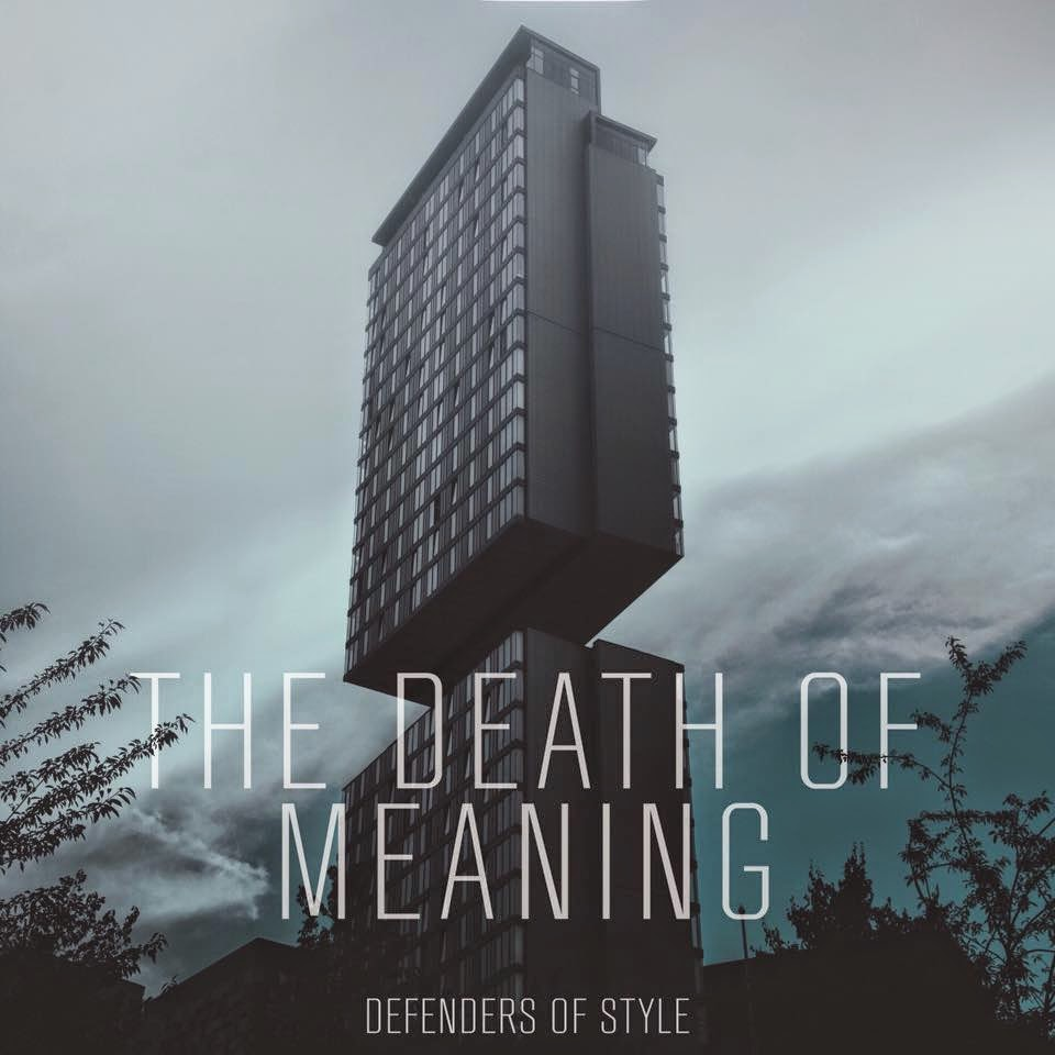 REVIEW: Defenders Of Style - The Death Of Meaning LP | Ott's